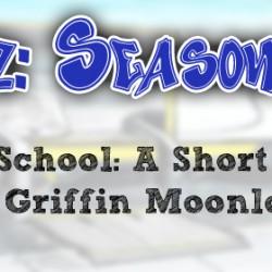Cripz Season 1, High School: A Short Essay by Griffin Moonlove