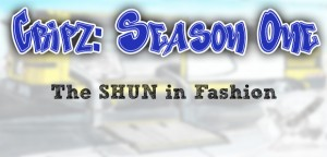 The SHUN in Fashion