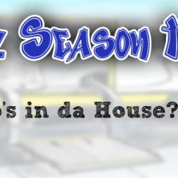 Who's in da House? J! C!