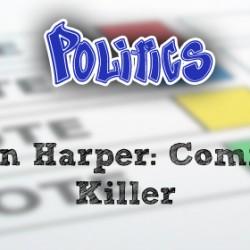 Stephen Harper: Communist Killer